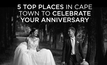 Five to places in Cape Town to celebrate your anniversary