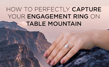 Tip on taking a selfie with ring on Table Mountain