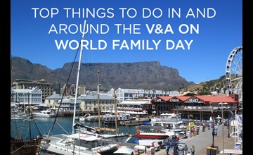 Top V&A Waterfront Activities For World Family Day